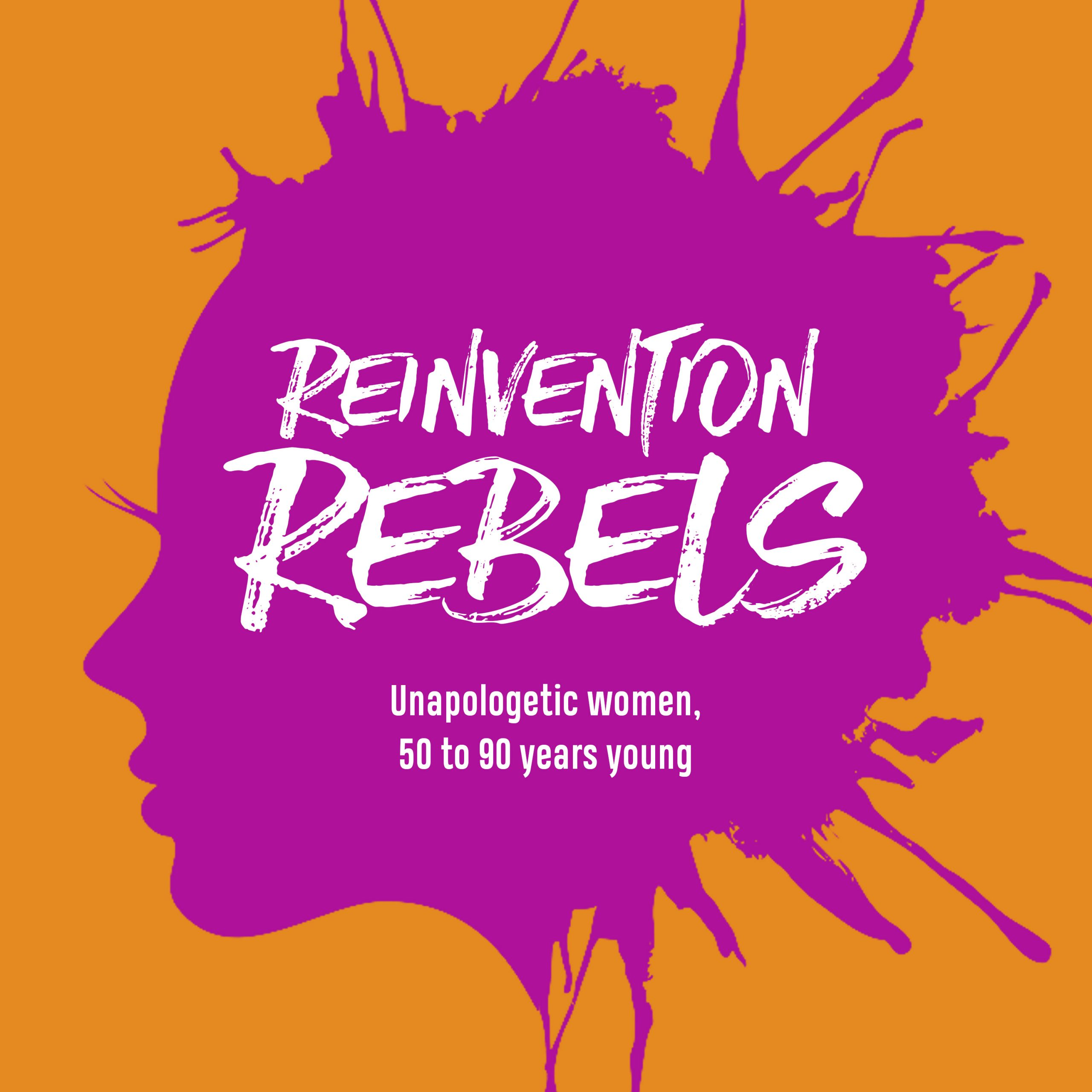 Reinvention Rebels